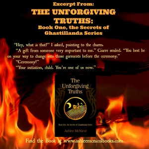 "To purchase THE UNFORGIVING TRUTHS, follow www.ashleemcnicolbooks.com and keep your eyes on ""The Secrets of Ghastillanda"" tab."